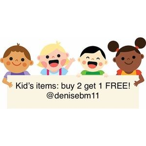 ALL KIDS ITEMS BUY 2 GET 1 FREE